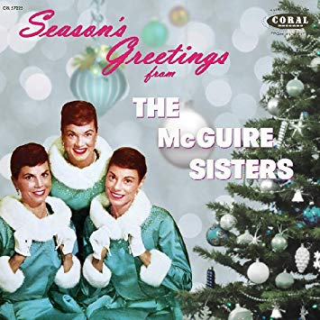 Seasons Greetings From the McGuire Sisters