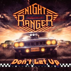 Night Ranger - Don't Let Up